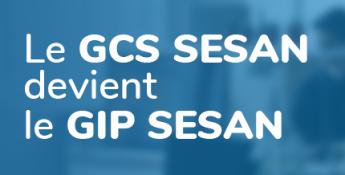 Le GCS SESAN devient le « GIP SESAN » : une nouvelle étape pour la transformation numérique en santé en Île-de-France