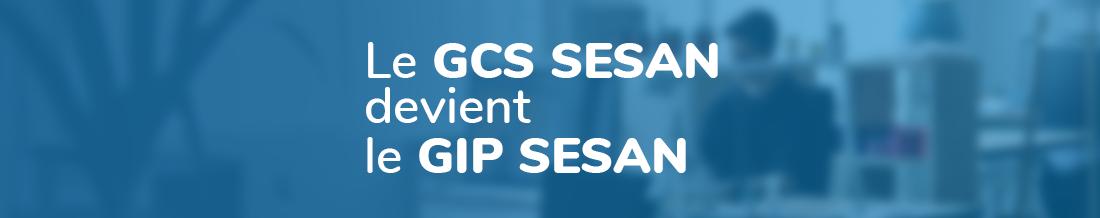 [Communiqué] Le GCS SESAN devient le « GIP SESAN » : une nouvelle étape pour la transformation numérique en santé en Île-de-France
