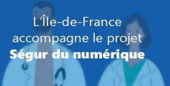 L'Île-de-France accompagne le Ségur du numérique